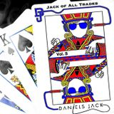 Daniel's Jack - Jack Of All Trades Vol. 5