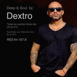 Deep & Soul By DEXTRO 10 May 2017