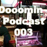 Dooomin - Podcast 003