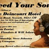 Feed Your Soul Sunday Chillout Jan 7th 2018 with guests Alberto Zanini, Will Askew and Liam Flanders