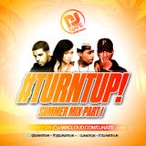 @DJNateUK #TurntUp Summer Mix Part 1