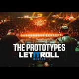 The Prototypes - Let It Roll Winter 2017 Factory Stage