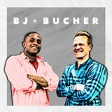BJ x Bucher Ep. 14