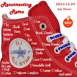 Resurrecting Retro 2015.11.09 (1st Hour)