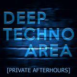 Deep Techno Area [Private AfterHours]