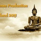 Hujanen Production - Thailand 2015
