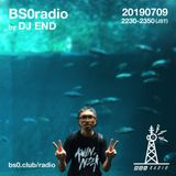 BS0radio 20190709 by DJ END