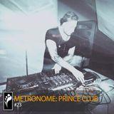Metronome: Prince Club