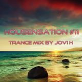 Jovi H Housensation # 011 - July Trance Mix (130706)