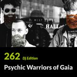 "E.P. 262 ""Dj Edition"" - Psychic Warriors Of Gaia"