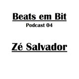 Zé Salvador - Beats em Bit Podcast nº04