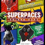 Soirée Super PACES set 3h30-5h00