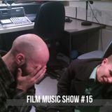 Film Music Show #15