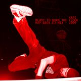 Rap Bboy Mix 2009, Ready To Burn The Floor.