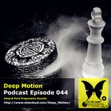 Deep Motion Podcast 044