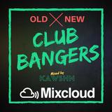 Old Vs New Club BANGERS!