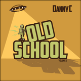 Danny C Old School Volume 1-Various Early 80's and Late 70's