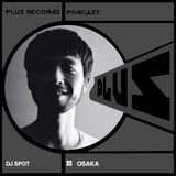 217: DJ SPOT (Osaka) exclusive DJ mix