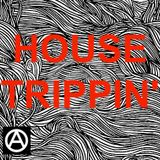 House Trippin' by ANAKHEMIA
