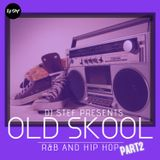 OLD SKOOL R&B and Hip Hop #Part 2 Mixed By DJ STEF