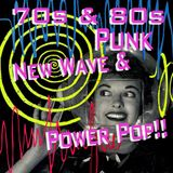 70S / 80S PUNK, NEW WAVE & POWER POP!!