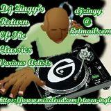 Dj Zingy's Return Of The Classsics