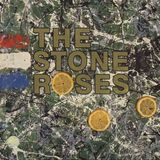 Episode 22: The Stone Roses - S/T