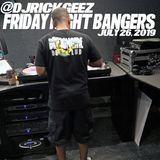 FRIDAY NIGHT BANGERS 7-26-19 MIX 3