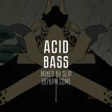 """""""Acid Bass"""" by Slip live @ 87bpm.com"""