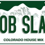 "colorado house presents ""ROB SLAC""  guest dj mix (chillin, OM, mood music) november 2016"