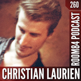 R84 PODCAST260: CHRISTIAN LAURIEN | room84.ch