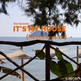 It's My House (Seventeenth)
