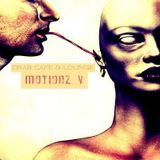 Drab Cafe & Lounge ~ Motionz V