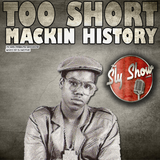 (Too Short - Macking History: Mixed By DJ Motive) Classic Too Short Mix