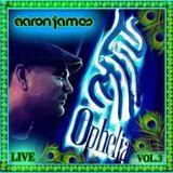 DJ Aaron James - Live from Ophelia, Hong Kong Vol 3 (Feb 2020)