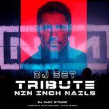 Dj Alex Strunz @ NIN Tribute Mix 2014