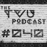 The TVU Podcast #040