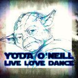 Yoda O'Neill - Live Love Dance 064 (07-08-2015)