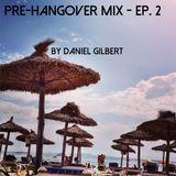 Pre-Hangover Mix - Ep. 2