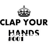 Clap Your Hands Mixtape #001 - Guest: Sedux