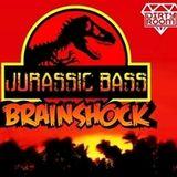 Brainshock - Jurassic bass
