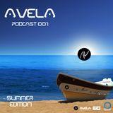 AVELA - Podcast 001 (Summer Edition , Sönne Agency)