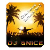 DJ Snice - Hot Club House Summer 2013