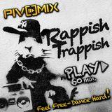PIVOMIX - RappishTrappish