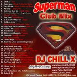 Best of House Music - Superman House Mix by DJ Chill X