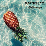 Martinbeatz - Chilling Mixtape #13
