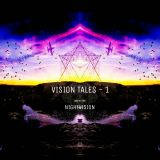 """Vision Tales -1 ,Mixed By """"NightVision"""""""