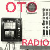 OTO Radio - 9th May 2016