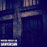 Materia Podcast 018 Hawkinson