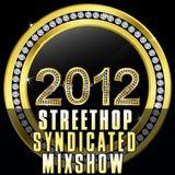 Streethop Syndicated Mixshow - January - Week 1 - 2012 with DJ Tek